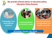The image shows the OECD-Sweden review process. The starting point is an education system's specific needs. The OECD previsit is about analysis and organization of the visit's meeting with some stakeholders. The OECD review team then visits the country under OECD guidance having 10-day meetings and school visits. Later, the OECD writes reports to provide comments and produces its final publication. The final objective of this review process is dissemination of strategies for action with a long-term perspective