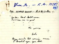 "A notebook page from Bishop's transcriptions of blues lyrics of the 1930s and 40s where she copied lines from Blind Boy Fuller's 1936 ""Evil Hearted Woman."" Bishop places several question marks in this rendering, betraying a halting confidence about words and phrases."