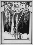 Figure 2.5. The cover for the best-known and most widely distributed collection of Yiddish songs, Morris Rosenfeld's Lieder des Ghetto from 1902, with a tree and a harp as illustrations