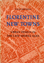 Cover image for Florentine new towns: urban design in the late Middle Ages