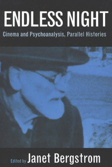 Cover image for Endless night: cinema and psychoanalysis, parallel histories