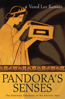 Cover image for Pandora's senses: the feminine character of the ancient text