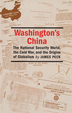 Cover image for Washington's China: the national security world, the Cold War, and the origins of globalism