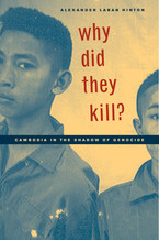 Cover image for Why did they kill?: Cambodia in the shadow of genocide