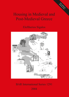 Cover image for Housing in Medieval and Post-Medieval Greece