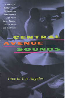 Cover for Central Avenue sounds: jazz in Los Angeles