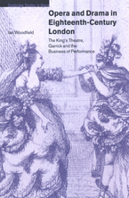 Cover image for Opera and drama in eighteenth-century London: the King's Theatre, Garrick and the business of performance