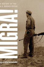 Cover image for Migra!: a history of the U.S. Border Patrol