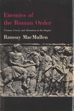 Cover image for Enemies of the Roman order: treason, unrest, and alienation in the Empire