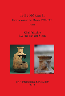 Cover image for Tell el-Mazar II: Excavations on the Mound 1977-1981. Field I