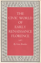 Cover image for The civic world of early Renaissance Florence
