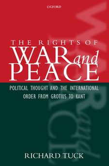 Cover for The rights of war and peace: political thought and the international order from Grotius to Kant