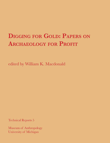 Cover image for Digging for Gold: Papers on Archaeology for Profit
