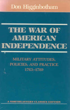 Cover image for The war of American independence: military attitudes, policies, and practice, 1763-1789