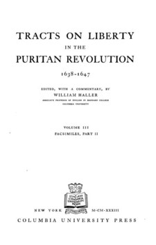 Cover image for Tracts on liberty in the Puritan Revolution, 1638-1647