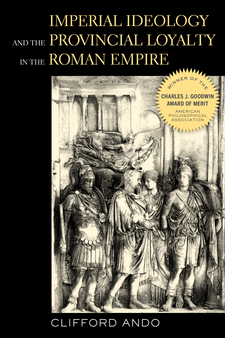 Cover for Imperial ideology and provincial loyalty in the Roman Empire