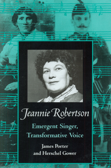 Cover image for Jeannie Robertson: emergent singer, transformative voice
