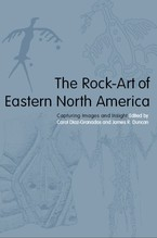 Cover image for The rock-art of eastern North America: capturing images and insight