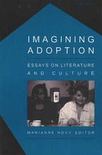 Cover image for Imagining Adoption: Essays on Literature and Culture