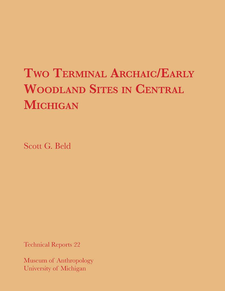 Cover image for Two Terminal Archaic/Early Woodland Sites in Central Michigan