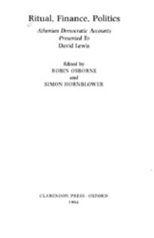 Cover image for Ritual, finance, politics: Athenian democratic accounts presented to David Lewis