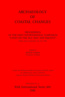 "Cover image for Archaeology of Coastal Changes: Proceedings of the First International Symposium ""Cities on the Sea-Past and Present"" Haifa, Israel, September 22-29, 1986"