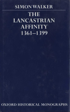 Cover image for The Lancastrian affinity 1361-1399
