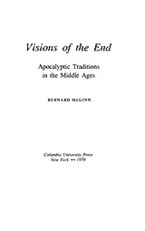 Cover image for Visions of the end: apocalyptic traditions in the Middle Ages