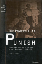 Cover image for The Powers that Punish: Prison and Politics in the Era of the