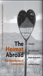 Cover image for The Heimat Abroad: The Boundaries of Germanness