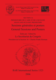 Cover image for Préhistoire de l'Asie et de l'Océanie / Asian and Oceanic Prehistory: Sessions générales et posters / General Sessions and Posters
