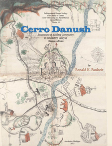 Cover image for Cerro Danush: Excavations at a Hilltop Community in the Eastern Valley of Oaxaca, Mexico