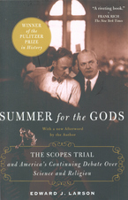 Cover image for Summer for the gods: the Scopes trial and America's continuing debate over science and religion