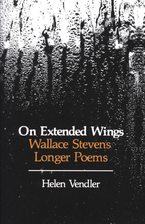 Cover image for On extended wings: Wallace Stevens longer poems