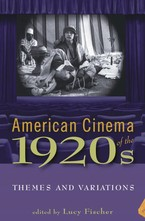 Cover image for American cinema of the 1920s: themes and variations