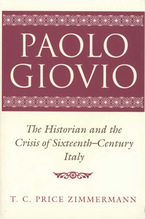 Cover image for Paolo Giovio: the historian and the crisis of sixteenth-century Italy