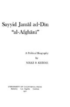 "Cover image for Sayyid Jamāl ad-Dīn ""al-Afghānī"": a political biography"