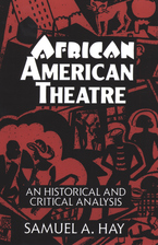 Cover image for African American theatre: an historical and critical analysis