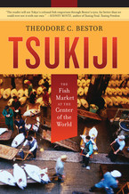 Cover image for Tsukiji: the fish market at the center of the world
