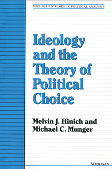 Cover image for Ideology and the Theory of Political Choice