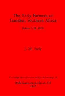 Cover image for The Early Farmers of Transkei, Southern Africa: Before A.D. 1870