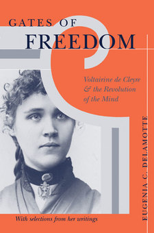 Cover image for Gates of Freedom: Voltairine de Cleyre and the Revolution of the Mind
