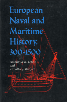 Cover image for European naval and maritime history, 300-1500