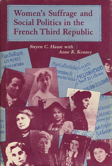 Cover image for Women's suffrage and social politics in the French Third Republic