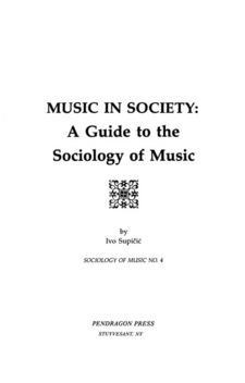 Cover image for Music in society: a guide to the sociology of music