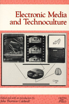 Cover image for Electronic media and technoculture