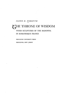 Cover image for The throne of wisdom: wood sculptures of the Madonna in Romanesque France