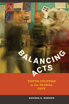 Cover image for Balancing acts: youth culture in the global city