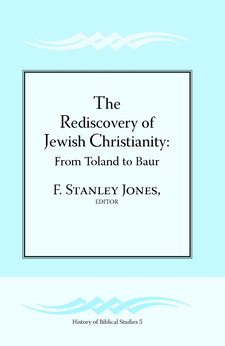 Cover image for The rediscovery of Jewish Christianity: from Toland to Baur