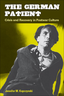 Cover image for The German Patient: Crisis and Recovery in Postwar Culture